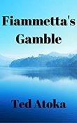 fiammettas-gamble